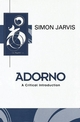 Adorno: A Critical Introduction (0745611788) cover image