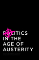 Politics in the Age of Austerity (0745661688) cover image