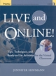 Live and Online!: Tips, Techniques, and Ready-to-Use Activities for the Virtual Classroom  (0787969788) cover image