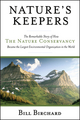 Nature's Keepers: The Remarkable Story of How the Nature Conservancy Became the Largest Environmental Group in the World (0787971588) cover image