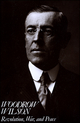 Woodrow Wilson: Revolution, War, and Peace (0882957988) cover image