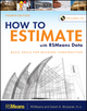 How to Estimate with RSMeans Data: Basic Skills for Building Construction, 4th Edition (1118025288) cover image