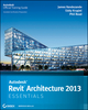 Autodesk Revit Architecture 2013 Essentials (1118244788) cover image