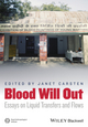 Blood Will Out: Essays on Liquid Transfers and Flows (1118656288) cover image