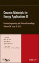 Ceramic Materials for Energy Applications III: Ceramic Engineering and Science Proceedings, Volume 34 Issue 9 (1118807588) cover image