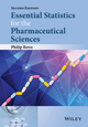 Essential Statistics for the Pharmaceutical Sciences, 2nd Edition (1118913388) cover image