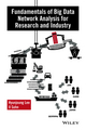 Fundamentals of Big Data Network Analysis for Research and Industry (1119015588) cover image