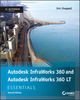 Autodesk InfraWorks 360 and Autodesk InfraWorks 360 LT Essentials, 2nd Edition (1119059488) cover image