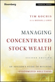 Managing Concentrated Stock Wealth: An Advisor's Guide to Building Customized Solutions, 2nd Edition (1119131588) cover image