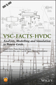 VSC-FACTS, HVDC and PMU: Analysis, Modelling and Simulation in Power Grids (1119973988) cover image