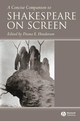A Concise Companion to Shakespeare on Screen (1405148888) cover image