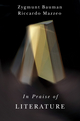 In Praise of Literature (1509502688) cover image