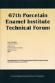 67th Porcelain Enamel Institute Technical Forum: Proceedings of the 67th Porcelain Enamel Institute Technical Forum, Nashville, Tennessee, USA 2005, Ceramic Engineering and Science Proceedings, Volume 26, Number 9 (1574982788) cover image