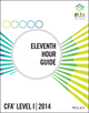 Wiley Elan Guides Level I CFA 2014 Eleventh Hour Guide (1625140088) cover image