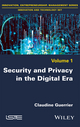 Security and Privacy in the Digital Era (1786300788) cover image