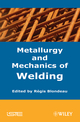 Metallurgy and Mechanics of Welding (1848210388) cover image