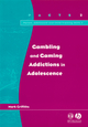Gambling and Gaming Addictions in Adolescence (1854333488) cover image