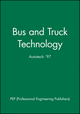 Bus and Truck Technology: Autotech '97 (1860581188) cover image