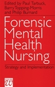 Forensic Mental Health Nursing: Strategy and Implementation (1861561288) cover image
