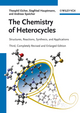 The Chemistry of Heterocycles: Structures, Reactions, Synthesis, and Applications, 3rd, Completely Revised and Enlarged Edition (3527328688) cover image