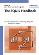 The SQUID Handbook: Fundamentals and Technology of SQUIDs and SQUID Systems, Volume I (3527604588) cover image