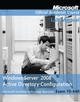 70-640: Windows Server 2008 Active Directory Configuration (EHEP001488) cover image