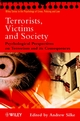Terrorists, Victims and Society: Psychological Perspectives on Terrorism and its Consequences (EHEP002188) cover image