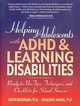 Helping Adolescents with ADHD & Learning Disabilities: Ready-to-Use Tips, Tecniques, and Checklists for School Success (0130167789) cover image