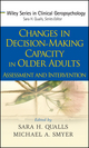 Changes in Decision-Making Capacity in Older Adults: Assessment and Intervention (0470037989) cover image