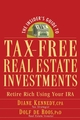 The Insider's Guide to Tax-Free Real Estate Investments: Retire Rich Using Your IRA (0470043989) cover image