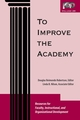 To Improve the Academy: Resources for Faculty, Instructional, and Organizational Development, Volume 26 (0470180889) cover image