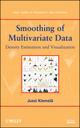Smoothing of Multivariate Data: Density Estimation and Visualization