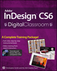 Adobe InDesign CS6 Digital Classroom (0470451289) cover image