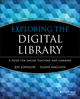Exploring the Digital Library: A Guide for Online Teaching and Learning (0470596589) cover image