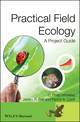 Practical Field Ecology: A Project Guide (0470694289) cover image