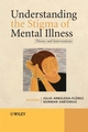 Understanding the Stigma of Mental Illness: Theory and Interventions (0470723289) cover image