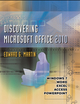 Discovering Microsoft Office 2010: Word, Excel, Access, PowerPoint (0470769289) cover image