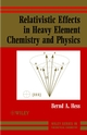 Relativistic Effects in Heavy-Element Chemistry and Physics (0470841389) cover image