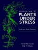 The Physiology of Plants Under Stress: Soil and Biotic Factors (0471170089) cover image