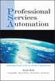 Professional Services Automation: Optimizing Project & Service Oriented Organizations (0471230189) cover image