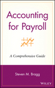 Accounting for Payroll: A Comprehensive Guide (0471251089) cover image