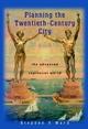 Planning the Twentieth-Century City: The Advanced Capitalist World (0471490989) cover image