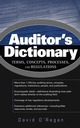 Auditor's Dictionary: Terms, Concepts, Processes, and Regulations (0471531189) cover image