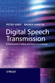Digital Speech Transmission: Enhancement, Coding and Error Concealment (0471560189) cover image