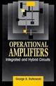 Operational Amplifiers: Integrated and Hybrid Circuits (0471577189) cover image