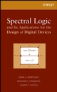 Spectral Logic and Its Applications for the Design of Digital Devices (0471731889) cover image