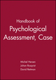 Handbook of Psychological Assessment, Case Conceptualization, and Treatment, 2 Volume Set (0471779989) cover image