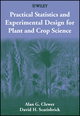 Practical Statistics and Experimental Design for Plant and Crop Science (0471899089) cover image
