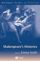 Shakespeare's Histories: A Guide to Criticism (0631220089) cover image