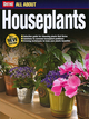 All About Houseplants, All-New Edition (0696232189) cover image